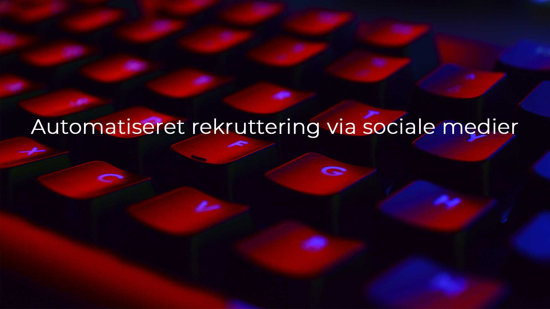 Automatiseret rekruttering via sociale medier